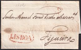 1832. LISBOA A FIGUEIRA. MARCA LISBOA RECERCADA Y PORTEO 30 REIS AMBAS EN ROJO. MUY BONITA CARTA COMPLETA. - Portugal