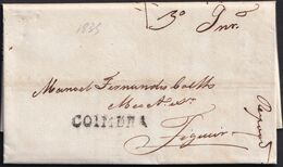 1835. COIMBRA A FIGUEIRA. MARCA LINEAL COIMBRA EN NEGRO Y PORTEO MNS. 30 REIS. MUY BONITA CARTA COMPLETA. - Portugal