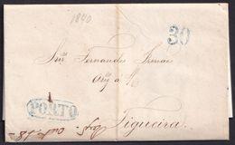 1840. PORTO A FIGUEIRA. MARCA PORTO LINEAL RECERCADA Y PORTEO 30 REIS AZUL. TIPO MUY GRUESO. BONITA CARTA COMPLETA. - Portugal