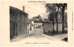 33 BLAYE - La Citadelle - La Rue Montmirail - Blaye