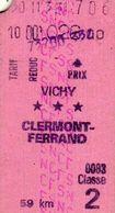 Ticket 2e Classe Vichy - Clermont-Ferrand  59 Km - SNCF - Tarif Reduc - Chemins De Fer