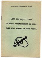 Fascicule Direction Des Services Postaux Paris Liste Des Rues Et Voies Du XVIe Arrondissement De Paris Avec Code Postal - Timbres