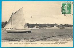 """CPA 33 CAP-FERRET Gironde - La Plage à Marée Basse Devant La Douane ° """"Edition Du Lotissement"""" ** Bateau Voilier - Autres Communes"""