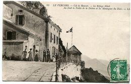 CPA 1914 * VERCORS Col De Rousset ( Saint-Agnan-en-Vercors ) Le Refuge Hôtel * Jolie Petite Animation Femmes élégantes - Altri Comuni