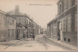 BETHENEVILLE - GRANDE RUE - Bétheniville