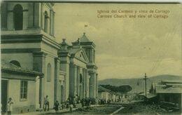 COSTA RICA - IGLESIA DEL CARMEN Y VISTA DE CARTAGO - 1920s  ( BG 8750) - Costa Rica