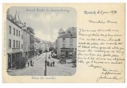 REMICH  --  Place Du Marché  ( Cachet 1898 ) 2 SCANS - Remich