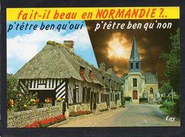 Fait-il Beau En Normandie-P'têtre Ben Qu'oui P'têtre Bien Qu'non-CPM Humour Village Maisons Toit Chaume,Eglise - Basse-Normandie