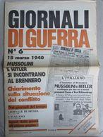 - GIORNALI DI GUERRA N 6 CON POSTER I FRATELLI DE FILIPPO  / WALKOVER EDITORE - Guerre 1939-45