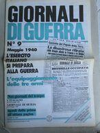 - GIORNALI DI GUERRA N 9 CON POSTER MUSSOLINI  / WALKOVER EDITORE - Guerre 1939-45