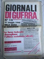 - GIORNALI DI GUERRA N 12 CON POSTER LOTTERIA TRIPOLI E AUTARCHIA / WALKOVER EDITORE - Guerre 1939-45