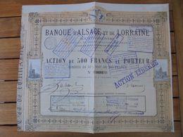 FRANCE - 67 - STRASBOURG 1872 - BANQUE D'ALSACE ET DE LORRAINE - ACTION DE 500 FRS - Shareholdings