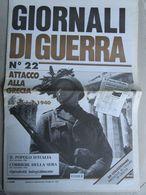 - GIORNALI DI GUERRA N 22 CON POSTER 8° REGGIMENTO DIVISIONE JULIA  / WALKOVER EDITORE - Guerre 1939-45