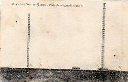LES SAINTES MARIES DE LA MER - Poste De Radiotélégraphie      (2119 ASO) - Saintes Maries De La Mer
