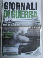 - GIORNALI DI GUERRA N 23 CON POSTER RINASCENTE  / WALKOVER EDITORE - Guerre 1939-45
