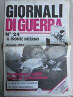 - GIORNALI DI GUERRA N 24 CON DOMENICA DEL CORRIERE  / WALKOVER EDITORE - Guerre 1939-45