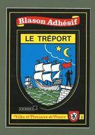 CARTE POSTALE BLASON ADHESIF SEINE MARITIME 76 LE TREPORT - Le Treport