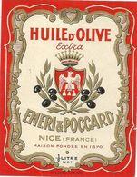 NICE . HUILE OLIVE  EMERI ET POCCARD . ETIQUETTE - Advertising
