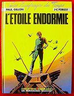 Les Naufragés Du Temps: L'Etoile Endormie 1981 - Livres, BD, Revues