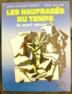 Les Naufragés Du Temps : La Mort Sinueuse EO 1975 - Livres, BD, Revues