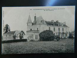 LA ROCHE SUR YON            LE CHATEAU DES OUDAIERIES - La Roche Sur Yon