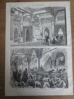 Gravure  1869 L Impératrice à CONSTANTINOPLE   Turquie     PALAIS IMPERIAL   TCHERAGAN   LE BAZAR ISTAMBUL - Non Classés