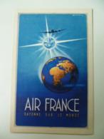 CPA / Carte Postale Ancienne / Publicité AIR FRANCE Rayonne Sur Le Monde - Reclame