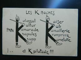 LES K BOCHES ET K PILOTADES - Guerra 1914-18