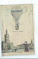 Tienen  Tirlemont Une Visite ( Montgolfière - Ballon ) Gekleurd - Tienen