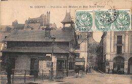DIEPPE - Pavillon Des Pêches Et Rue Notre-Dame - Dieppe