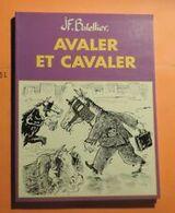 BD JF BATELLIER AVALER ET CAVALER - Livres, BD, Revues