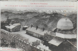 Pic Du Midi De Bigorre : Vue Générale De L'Observatoire Et De La Chaine Centrale - Bagneres De Bigorre