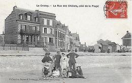 80)  LE  CROTOY  -  La Rue Des Chalets Côté De La Plage - Le Crotoy