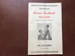 PROGRAMME CIRQUE   CIRCUS-FESTIVAL  Amsterdam  PAYS-BAS  1938-1939 - Programmi