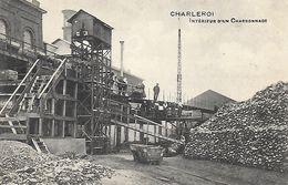 Belgique )  CHARLEROI  -  Intérieur D'un Charbonnage - Charleroi