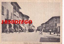 CASCINA - CORSO VITTORIO EMANUELE F/GRANDE VIAGGIATA 1942 BELLA ANIMAZIONE CON TRAM - Pisa