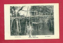 C.P. Kangu  Mayombe  = Mission De  Scheut ( Bruxelles )  :  Pont  Indigène - Kinshasa - Léopoldville