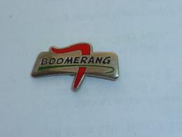 Pin's BOOMERANG - Pin