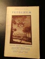 Petegem  -   Twintig Eeuwen Geschiedenis   -    Door Joseph Plancquaert - Wortegem-Petegem