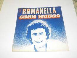 45 TOURS GIANNI NAZZARO ROMANELLA 1975 - Vinyl Records