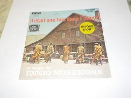 45 TOURS ENNIO MORRICONE IL ETAIT UNE FOIS DANS L OUEST 1969 - Dischi In Vinile