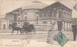 BRINDISI-TEATRO GIUSEPPE VERDI-CALESSE CON CAVALLO IN PRIMO PIANO-CARTOLINA VIAGGIATA IL 10-9-1907 - Brindisi