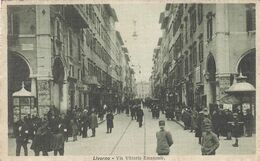 LIVORNO-VIA VITTORIO EMANUELE-ANIMATISSIMA-CARTOLINA VIAGGIATA IN FRANCHIGIA ?-VEDERE RETRO - Livorno