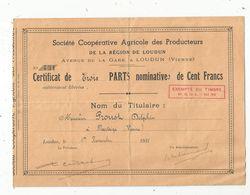 Certificat De Trois Parts Nominatives De Cent Francs , 1938 , Sté Coop. Agricole De LOUDUN , 2 Scans, Frais Fr 1.55 E - Azioni & Titoli