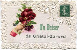 89 - Un Baiser De CHATEL-GERARD   *** Carte DENTELLE *** - Francia