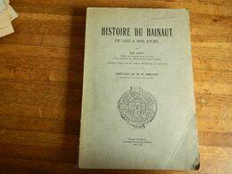HISTOIRE DU HAINAUT DE 1433 A NOS JOURS (1925)460 PAGES AVEC PLANS-1925 - België