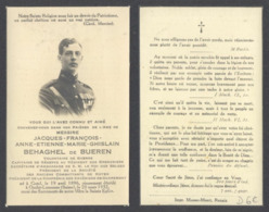 Belgique - Mortuaire : Messire Jacques François Behaghel De Bueren, Volontaire De Guerre. Capitaine De Réserve Au Régime - Todesanzeige