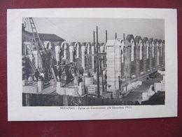 CPA - MIRAMAS - EGLISE EN CONSTRUCTION - 26 DECEMBRE 1913 - Frankreich