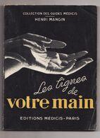 LES LIGNES DE VOTRE MAIN De HENRI MANGIN 1955 Collection Des Guides Médicis - Esotérisme