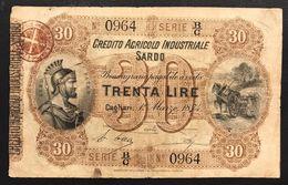 CREDITO AGRICOLO INDUSTRIALE SARDO 30 LIRE 1874 RARO  LOTTO 021 - Altri
